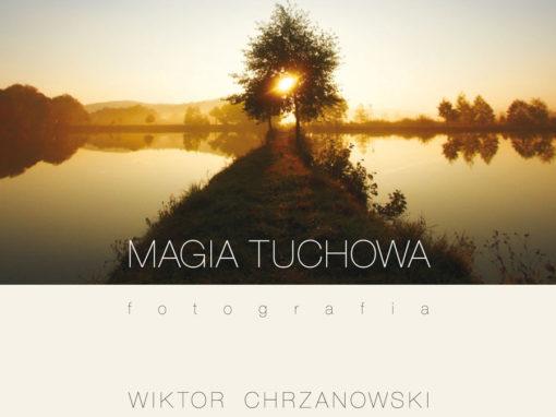 Album MAGIA TUCHOWA – Wiktor Chrzanowski